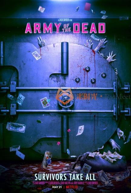 扎克·施奈德《活死人军团》定档2021年5月21日,日前发布全新海报!-米时光